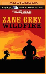 Wildfire - Adventure Fiction Western
