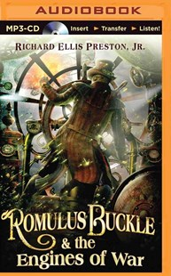 Romulus Buckle and the Engines of War - Science Fiction