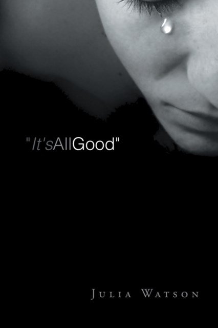 (ebook) &quote;It's All Good&quote;