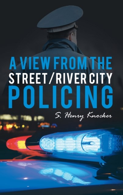 View from the Street/River City Policing