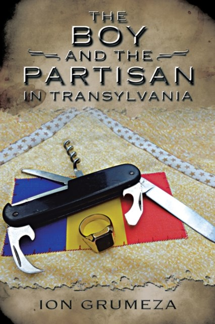 Boy and the Partisan in Transylvania