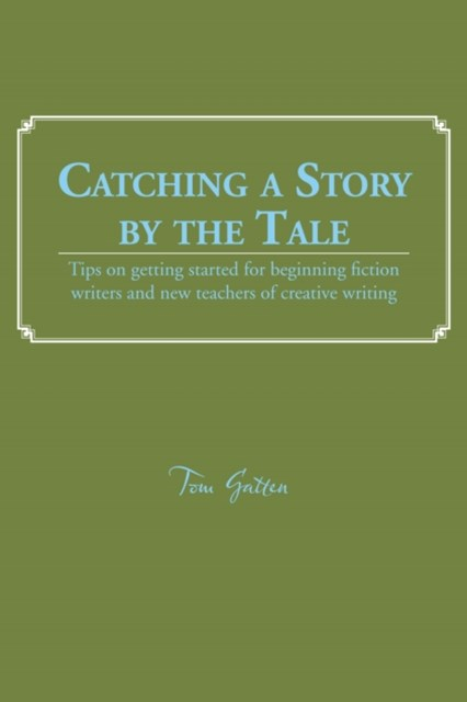 Catching a Story by the Tale