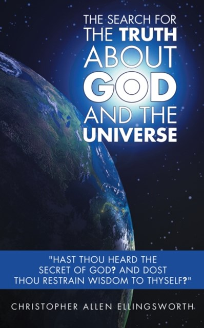 Search for the Truth About God and the Universe