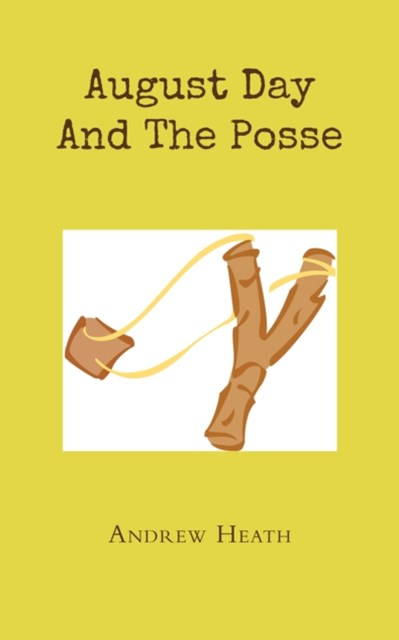 (ebook) August Day and the Posse