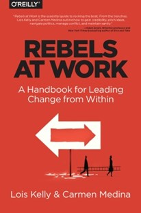 (ebook) Rebels at Work - Business & Finance Business Communication