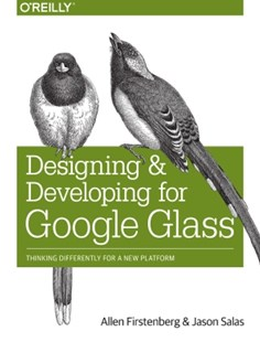 (ebook) Designing and Developing for Google Glass - Computing Beginner's Guides