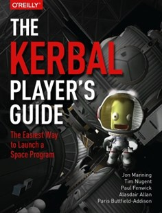 (ebook) The Kerbal Player's Guide - Computing Game Design