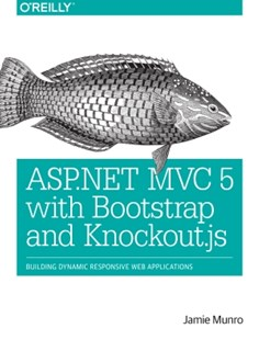 (ebook) ASP.NET MVC 5 with Bootstrap and Knockout.js - Computing Internet