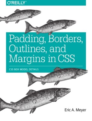 Padding, Borders, Outlines, and Margins in CSS