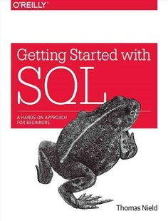 Getting Started with SQL by Thomas Nield (9781491938614) - PaperBack - Computing Database Management