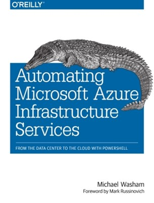 (ebook) Automating Microsoft Azure Infrastructure Services