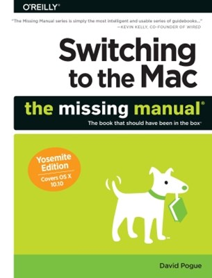 (ebook) Switching to the Mac: The Missing Manual, Yosemite Edition