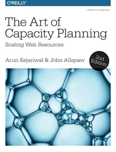 (ebook) The Art of Capacity Planning