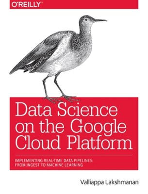 (ebook) Data Science on the Google Cloud Platform