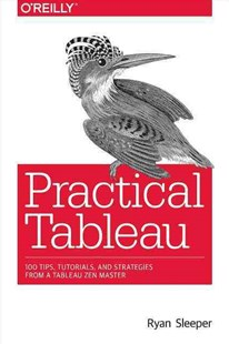 Practical Tableau: tips and tricks
