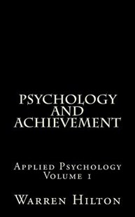 Psychology and Achievement by Warren Hilton (9781492138907) - PaperBack - History