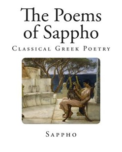 The Poems of Sappho by Sappho, John Myers O'Hara (9781492346678) - PaperBack - Poetry & Drama Poetry