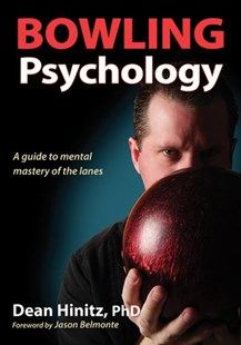 Bowling Psychology by Dean Hinitz (9781492504085) - PaperBack - Sport & Leisure Other Sports