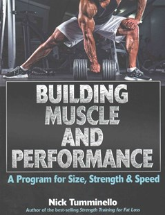 Building Muscle and Performance by Nick Tumminello (9781492512707) - PaperBack - Health & Wellbeing Fitness