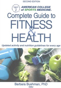 ACSM's Complete Guide to Fitness by Barbara Bushman, Barbara Bushman (9781492533672) - PaperBack - Health & Wellbeing Fitness