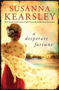 A Desperate Fortune by Susanna Kearsley (9781492602026) - PaperBack - Historical fiction