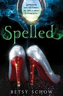 Spelled by Betsy Schow (9781492608714) - PaperBack - Children's Fiction