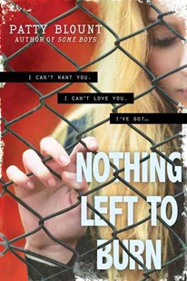 Nothing Left to Burn by Patty Blount (9781492613299) - PaperBack - Children's Fiction
