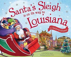 Santa's Sleigh Is on Its Way to Louisiana
