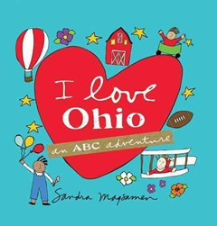 I Love Ohio (an ABC Adventure)