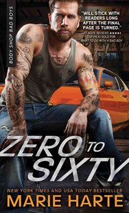 Zero to Sixty by Marie Harte (9781492630326) - PaperBack - Modern & Contemporary Fiction General Fiction