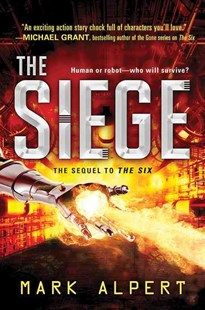 The Siege by Mark Alpert (9781492631705) - HardCover - Children's Fiction
