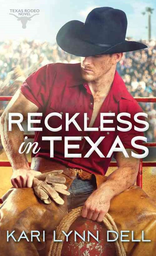 Reckless in Texas
