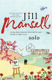 Solo by Jill Mansell (9781492632429) - PaperBack - Modern & Contemporary Fiction General Fiction