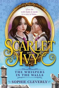 The Whispers in the Walls by Sophie Cleverly (9781492634065) - PaperBack - Young Adult Contemporary