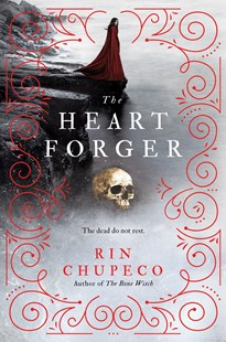 The Heart Forger by Rin Chupeco (9781492635857) - HardCover - Children's Fiction Older Readers (8-10)