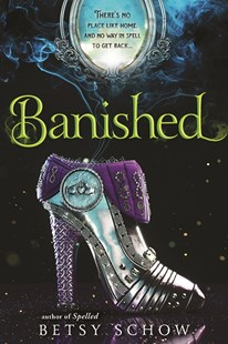 Banished by Betsy Schow (9781492636021) - PaperBack - Children's Fiction Teenage (11-13)