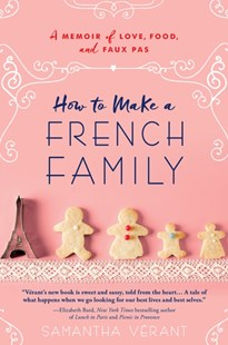 (ebook) How to Make a French Family - Biographies General Biographies