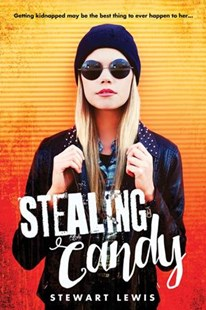 Stealing Candy by Stewart Lewis (9781492638889) - PaperBack - Young Adult Contemporary
