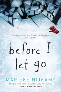 Before I Let Go by Marieke Nijkamp (9781492642282) - HardCover - Children's Fiction