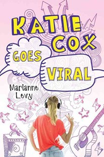 Katie Cox Goes Viral by Marianne Levy (9781492642503) - PaperBack - Children's Fiction Older Readers (8-10)