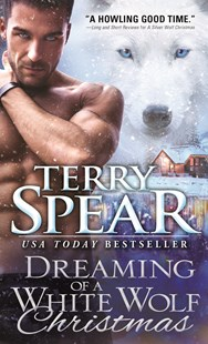 Dreaming of a White Wolf Christmas by Terry Spear (9781492645177) - PaperBack - Romance Modern Romance
