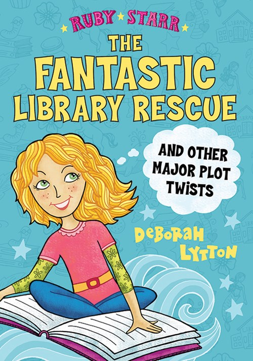 The Fantastic Library Rescue and Other Major Plot Twists