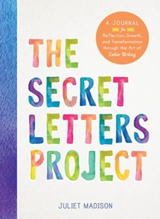 The Secret Letters Project by Juliet Madison (9781492647836) - PaperBack - Reference