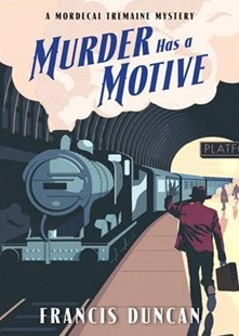 Murder Has a Motive by Francis Duncan (9781492651734) - PaperBack - Classic Fiction
