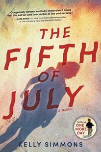 The Fifth of July by Kelly Simmons (9781492651796) - PaperBack - Crime Mystery & Thriller