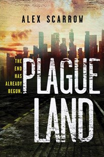 Plague Land by Alex Scarrow (9781492652106) - PaperBack - Young Adult Contemporary