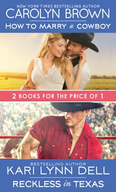 (ebook) How to Marry a Cowboy / Reckless in Texas