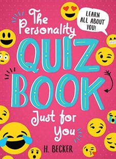 The Personality Quiz Book Just for You by H. Becker (9781492653219) - PaperBack - Social Sciences Gender