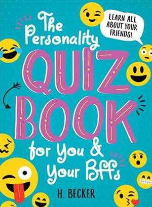 The Personality Quiz Book for You and Your Bffs