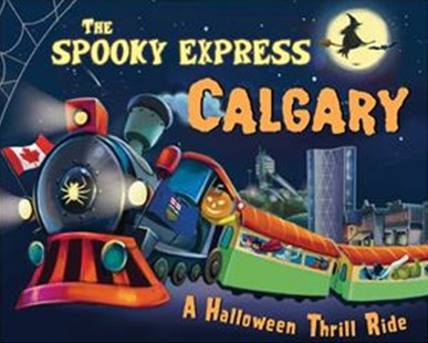 The Spooky Express Calgary by Eric James, Marcin Piwowarski (9781492653455) - HardCover - Non-Fiction Transport